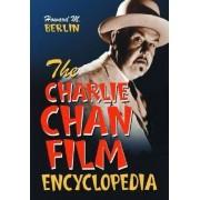 The Charlie Chan Film Encyclopedia by Howard M. Berlin