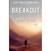 Breakout: The Roswell Legacy: Breakout: The Roswell Legacy