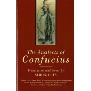 The Analects of Confucius by Confucius