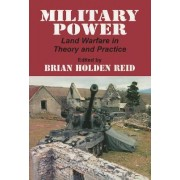 Military Power by Brian Holden Reid
