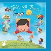 This or That by Wendy Kronick