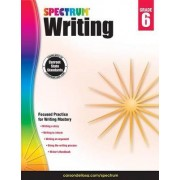 Spectrum Writing, Grade 6 by Spectrum