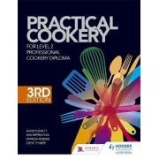 Practical Cookery for the Level 2 Professional Cookery Diploma by David Foskett
