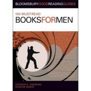 100 Must-read Books for Men by Duncan Bowis