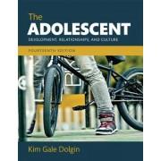 The Adolescent: Development, Relationships, and Culture, Books a la Carte Edition