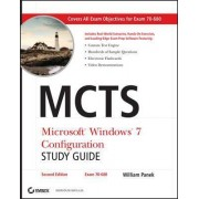 MCTS Microsoft Windows 7 Configuration Study Guide by William Panek