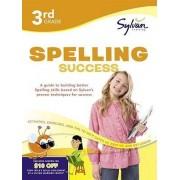 3rd Grade Spelling Success by Sylvan Learning