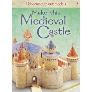 Make This Medieval Castle by Iain Ashman