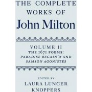 The Complete Works of John Milton: Volume II by Laura Lunger Knoppers