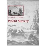 A Historical Guide to World Slavery by Seymour Drescher