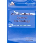 Water Pollution Control Technology by Frank R. Spellman