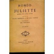 Romeo Et Juliette. Opera En 5 Actes