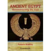 Ancient Egypt by Pamela Bradley