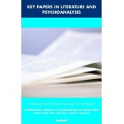 Key Papers in Literature and Psychoanalysis by Paul Williams