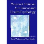 Research Methods for Clinical and Health Psychology by David F. Marks