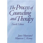 The Process of Counseling and Therapy by Janet Moursund