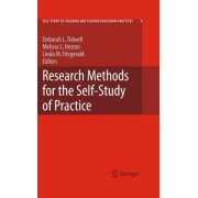 Research Methods for the Self-study of Practice by Deborah L. Tidwell