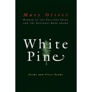 White Pine: Poems and Prose Poems