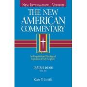 Isaiah 40-66 by Dr Gary V Smith