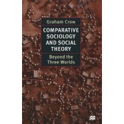 Comparative Sociology and Social Theory by Graham Crow