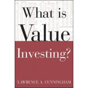 What is Value Investing? by L. A. Cunningham