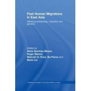 Past Human Migrations in East Asia by Alicia Sanchez-Mazas