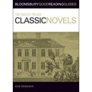 100 Must-read Classic Novels by Nick Rennison
