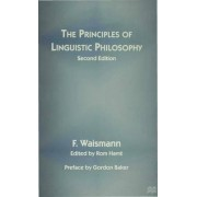 The Principles of Linguistic Philosophy 1997 by Friedrich Waismann