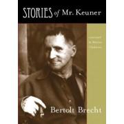 Stories of Mr. Keuner by Bertolt Brecht