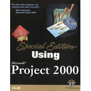 Using Microsoft Project 2000, With Cd-Rom, Special Edition