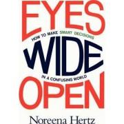 Eyes Wide Open by Noreena Hertz