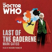 Doctor Who: The Last of the Gaderene by Mark Gatiss