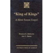 King of Kings by Douglas K. Mikkelson