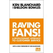 The Raving Fans! by Kenneth Blanchard