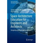 Space Architecture Education for Engineers and Architects 2016 by Sandra H