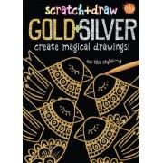 Scratch & Draw Gold & Silver by Elisabeth Golding