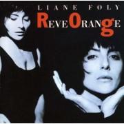 Liane Foly - Reve Orange (0077778687924) (1 CD)