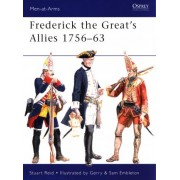 Frederick the Great's Allies by Stuart Reid