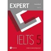 Expert IELTS 5 Coursebook: Band 5 by Elaine Boyd