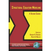 Structural Equation Modeling by Gregory R. Hancock