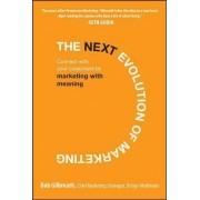 The Next Evolution of Marketing by Bob Gilbreath