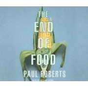 The End of Food by Paul Roberts