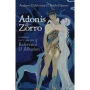 Adonis to Zorro by Andrew Delahunty