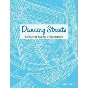 Dancing Streets by Gine Neo