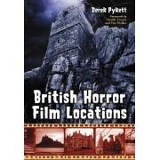 British Horror Film Locations by Derek Pykett