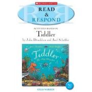 Tiddler Teacher Resource: Teacher Resource by Celia Warren