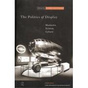 The Politics of Display by Sharon MacDonald