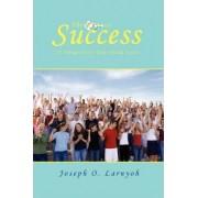 The Keys to Success by Joseph O Larnyoh