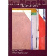 The Heath Introduction to Literature by Alice S. Landy