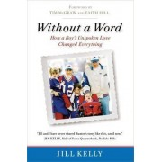 Without a Word by Jill Kelly